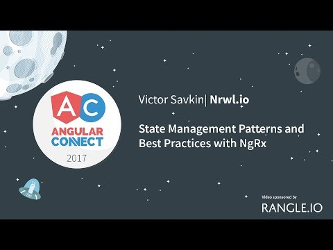 State Management Patterns and Best Practices with NgRx – Victor Savkin – AngularConnect 2017