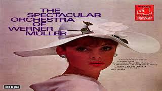 Werner Müller - The Spectacular Orchestra Of Werner Müller   GMB