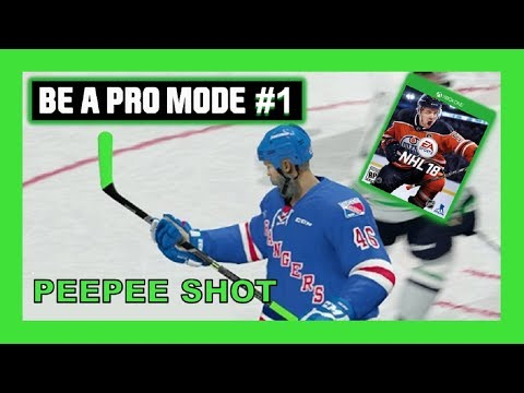 BE A PRO NHL18 - EPISODE #1 - MR. PEEPEE SHOT TO YOU!