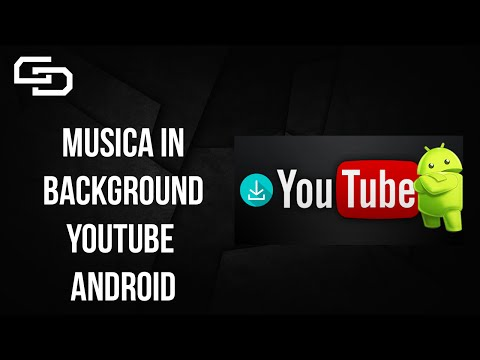 Come Ascoltare Musica In Background Su YouTube Android