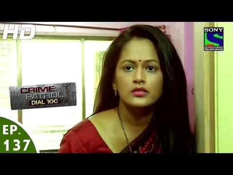 Crime Patrol Dial 100 - क्राइम पेट्रोल - Chhal - Episode 137 - 27th April, 2016