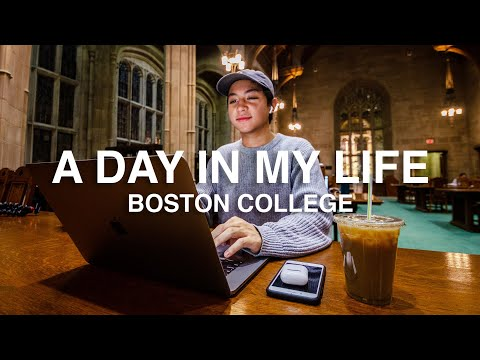 A Day In My Life At Boston College