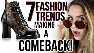 7 AWESOME FASHION TRENDS MAKING A COMEBACK!