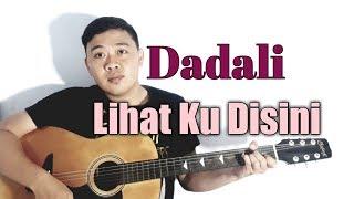 Download lagu DADALI - Lihat Ku Disini || Cover