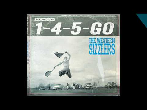 The Western Sizzlers -  My Times Comin' -  (The Western Sizzlers)