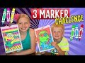 3 Marker Challenge with my Sister