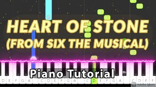 Heart of Stone (From Six The Musical) - Piano Tutorial
