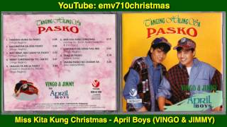 Miss Kita Kung Christmas - April Boys (VINGO & JIMMY)