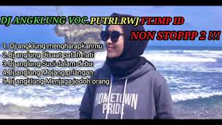 Download DJ ANGKLUNG TERBARU SANTUY full time remix IMp voc putri rwj part 2