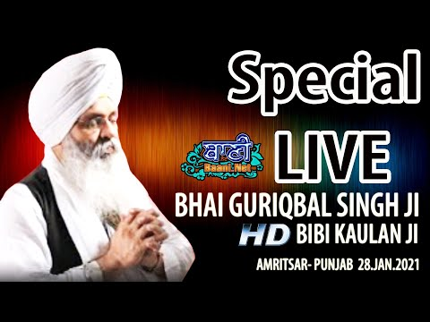 Exclusive-Live-Now-Bhai-Guriqbal-Singh-Ji-Bibi-Kaulan-Wale-From-Amritsar-28-Jan-2021