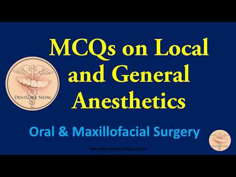 MCQs on Local and General Anesthetics - Oral and Maxillofacial Surgery