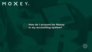 4b How do I account for Moxey in my accounting system Best Take