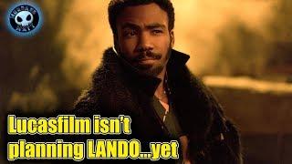 Lucasfilm has no plans for a LANDO movie...yet