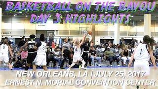 Basketball on the Bayou - Day 3 ft. Elfrid Payton Elite, LA's Finest, NOLA Jazz, TX Nation + More