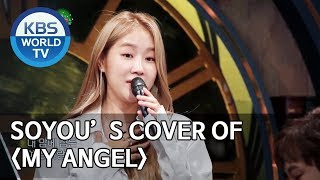 "Soyou's cover of ""My Angel"" [Happy Together/2019.08.22]"