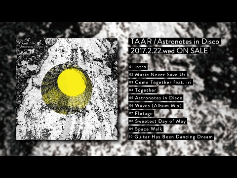 "TAAR ""Astronotes in Disco"" (Official Audio Previews)"