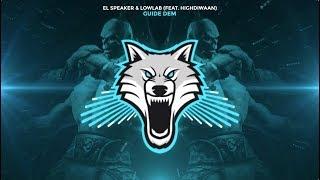 El Speaker &amp Lowlab - Guide Dem (feat. Highdiwaan) [Trap]