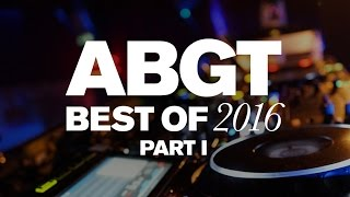 Group Therapy Best of 2016 pt. 1 with Above & Beyond