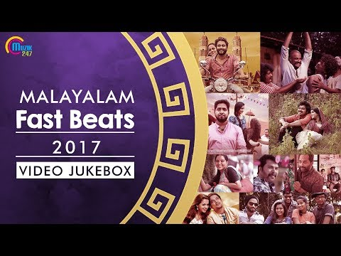 Best of Malayalam Fast beats 2017 | Malayalam Party Songs |Nonstop Video Songs Playlist |Official