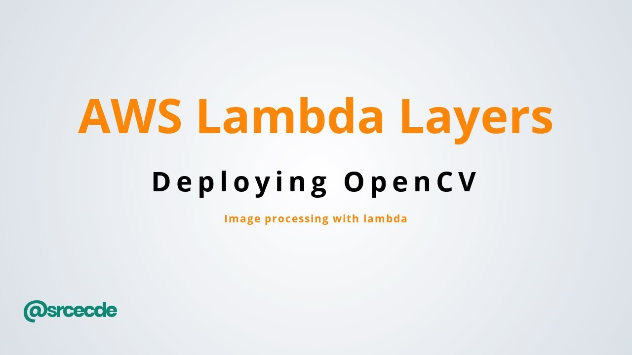AWS lambda with OpenCV via Layers