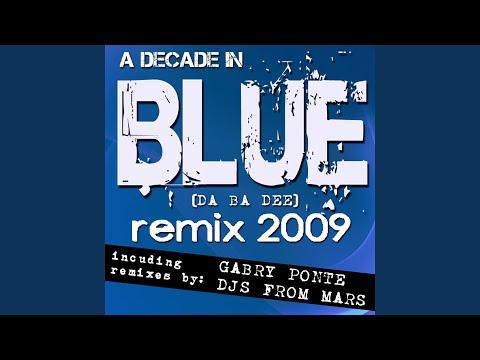 Blue (Da Ba Dee) (Djs From Mars Red Planet Extended Remix)