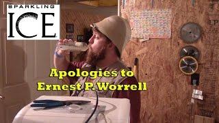 Apologies to Ernest P. Worrell - #SparklingIceContest