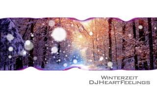 Winterzeit - DJHeartFeelings
