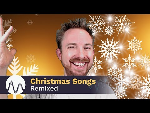 Christmas Songs Remixed