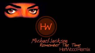 Michael Jackson - Remember The Time (HartWood Remix) - Free download