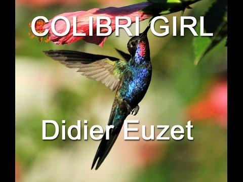 Didier EUZET - COLIBRI GIRL (1200)
