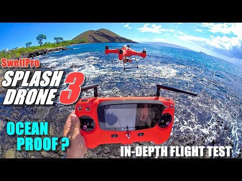 SwellPro Waterproof SPLASH DRONE 3 Review - Part 2 Flight Test - Ocean Proof?