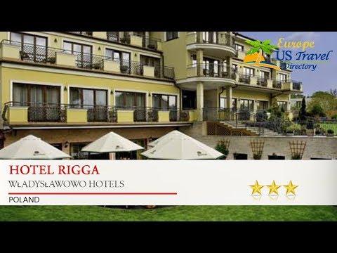 Hotel Rigga - Władysławowo Hotels, Poland