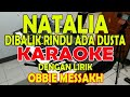 Download lagu DIBALIK RINDU ADA DUSTA [NATALIA] OBBIE MESSAKH