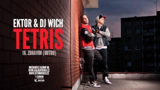 Ektor & DJ Wich - Zdravim (outro)