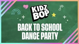 KIDZ BOP Kids - Back To School Dance Party [Part 1]