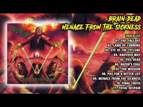 Brain Dead - Menace From The Sickness (Full Album, 2013)