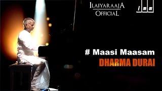 Dharma Durai | Maasi Maasam | Ilaiyaraaja |  Rajinikanth, Gouthami