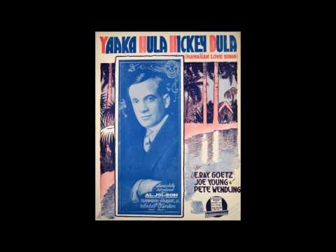Al Jolson  Yaaka Hula Hickey Dula 1916