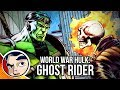 World War Hulk Smashing Ghost Rider 1 InComplete Story