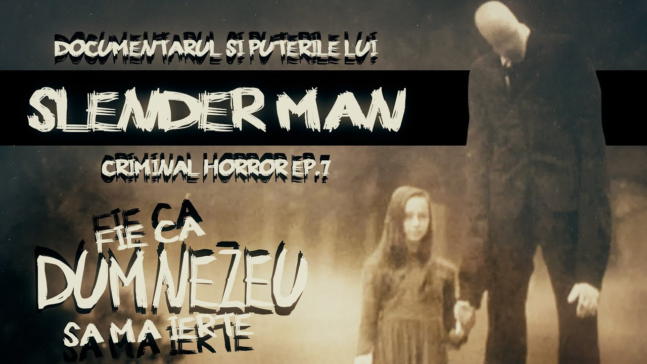 Slender Man - Criminal Horror