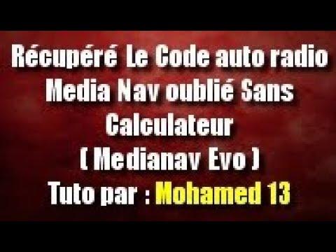 Récupéré le code auto radio Medianav oublié sans calculateur sur Media nav  Evolution