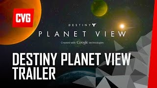 Official Destiny Planet View Trailer