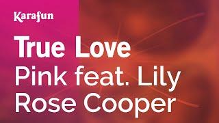 Karaoke True Love - Pink *