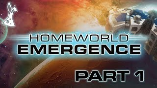 Let's Play Homeworld Emergence [Part 1]