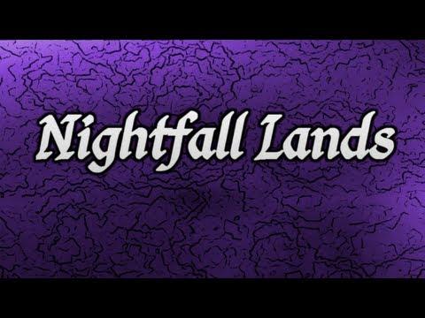Nightfall Lands (trailer)