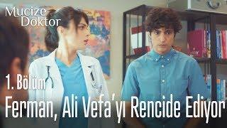 Ferman, Ali Vefa'yı rencide ediyor - Mucize Doktor 1. Bölüm