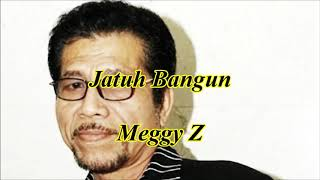 Jatuh bangun by Meggy Z
