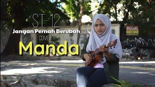 Download Mp3 Jangan Pernah Berubah - St-12   Cover   Manda