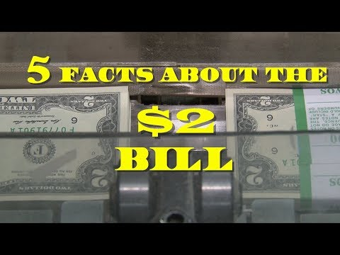 $2 Bills  - 5 Basic Facts You Probably Don't Know