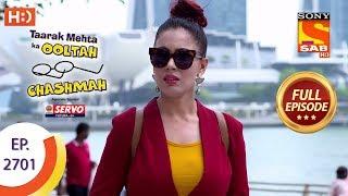 Taarak Mehta Ka Ooltah Chashmah - Ep 2701 - Full Episode - 3rd April, 2019